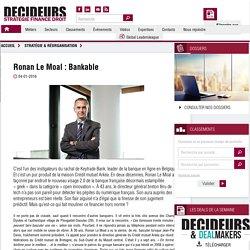 Ronan Le Moal : Bankable