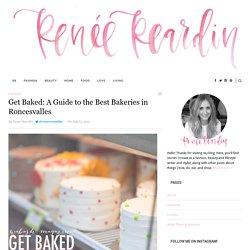 Get Baked: A Guide to the Best Bakeries in Roncesvalles - Renée ReardinRenée Reardin