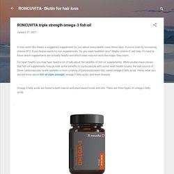 Triple strength omega-3 fish oil Capsule