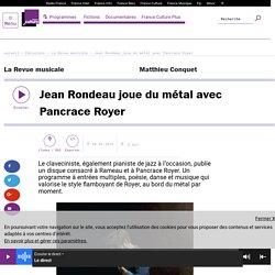 Jean Rondeau joue du métal avec Pancrace Royer