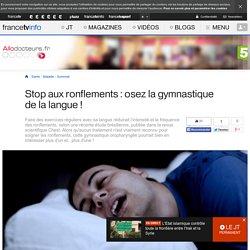 Stop aux ronflements : osez la gymnastique de la langue !