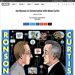 Jon Ronson in Conversation with Adam Curtis