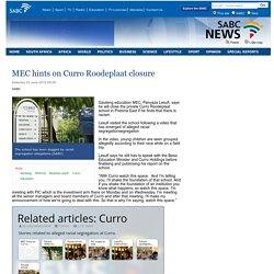 MEC hints on Curro Roodeplaat closure:Saturday 20 June 2015