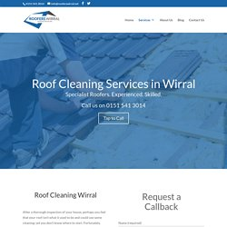 Roof Cleaning Wirral - Roofers Wirral