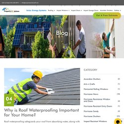 Why is Roof Waterproofing Important for Your Home?
