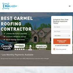 #1 Best Carmel Roofing Company - 5 Star Reviews - Lifetime Warranties