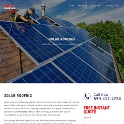 Solar Roofing Services - Roofing Lexington, KY