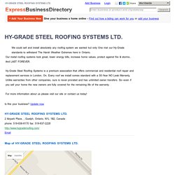 Hy-Grade Steel Roofing Systems Ltd. Ontario, N1L 1B2, Canada