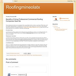 Roofingmineolatx: Benefits of Hiring Professional Commercial Roofing Companies Near Me