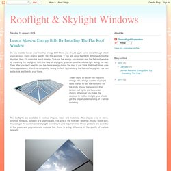 Amazing Information About The Flat Roof Window