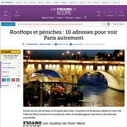 Rooftops et péniches : 10 adresses pour voir Paris autrement