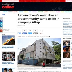 A room of one's own: How an art community came to life in Kampung Attap