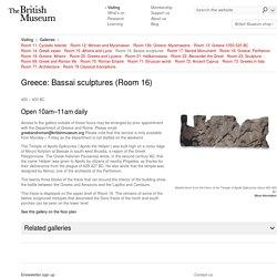 Room 16: Greece: Bassai sculptures