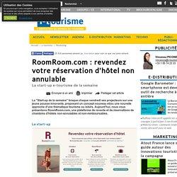 RoomRoom.com : revendez votre réservation d'hôtel non annulable