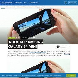 Root du Samsung Galaxy S4 Mini