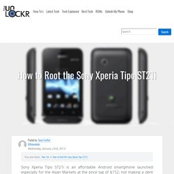 How to Root the Sony Xperia Tipo ST21i