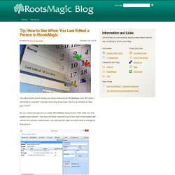 RootsMagic Blog » Tip: How to See When You Last Edited a Person in RootsMagic