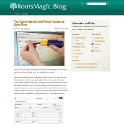 RootsMagic Blog » Tip: Customize the Add Person Screen to Save Time
