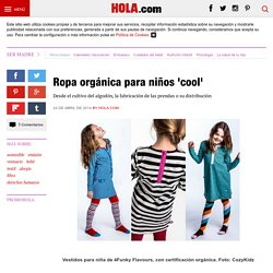 Ropa orgánica para niños 'cool'
