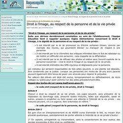Droit à l'image, au respect de la personne et de la vie privée - Collège Roquecoquille à Châteaurenard