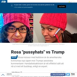 "Rosa ""pussyhats"" vs Trump"