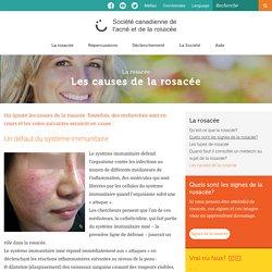 Les causes de la rosacée I La Société canadienne de l'acné et de la rosacée