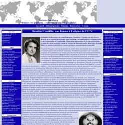 Rosalind Franklin, une femme à l'origine de l'ADN - Noémie Grynberg
