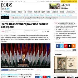 Pierre Rosanvallon: pour une société des égaux - Essais