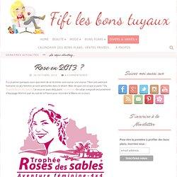 Rose en 2013 ?