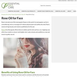 Rose Oil for Face - Essential Oils Care