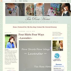 Four Shirts Four Ways ~Lavender~