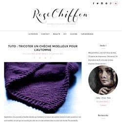#RoseChiffon - Tricoter un chèche moelleux pour l'automne