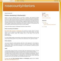 rosecountyinteriors: Kitchen refurbishing in Northampton: