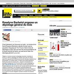 Roselyne Bachelot propose un dépistage général du Sida - Sciences – Toute l'actualité scientifique et médicale