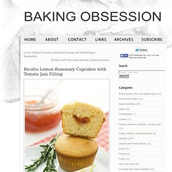 Ricotta Lemon Rosemary Cupcakes with Tomato Jam Filling