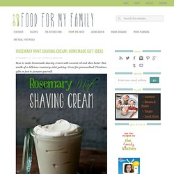 Rosemary Mint Shaving Cream: Homemade Gift Ideas