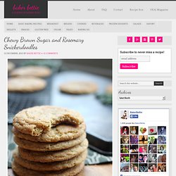 Chewy Brown Sugar and Rosemary Snickerdoodles