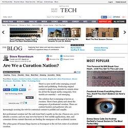 Steve Rosenbaum: Are We a Curation Nation?
