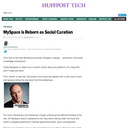 Steve Rosenbaum: MySpace is Reborn as Social Curation