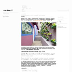 Rosenbaum » ROSENBAUM RESPONDE: LDL #48 – Horta vertical