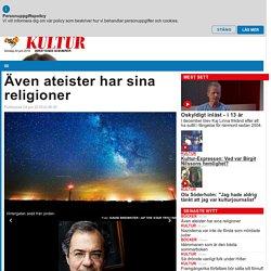 Göran Rosenberg: Även ateister har sina religioner
