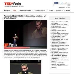 Augustin Rosenstiehl : L'agriculture urbaine, un projet d'avenir