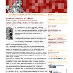 Rosenthal et la Bibliophilie aux Etats-Unis - le bibliofil