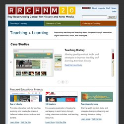 Center for History and New Media » Teaching Learning