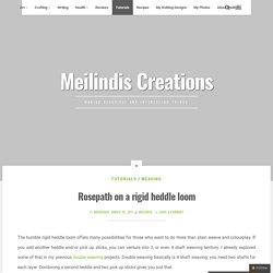 Rosepath on a rigid heddle loom – Meilindis Creations