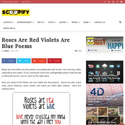 Roses Are Red Violets Are Blue Poems