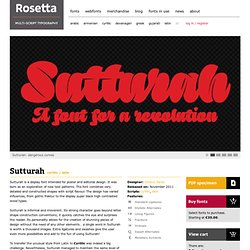 Rosetta Type Foundry / Fonts / Sutturah