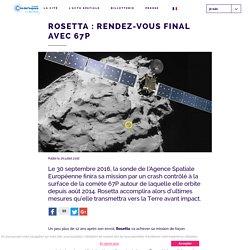 Rosetta : rendez-vous final avec 67P - Cité de l'Espace
