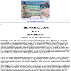The Rosicrucians: Part I: Chapter I. Critics of the Rosicrucians Criticized