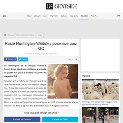 Rosie Huntington-Whiteley pose nue pour GQ
